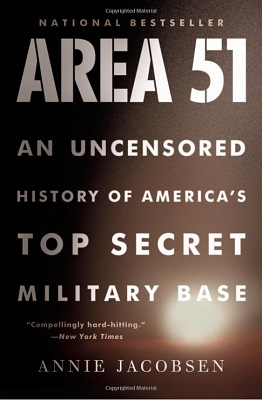 Area 51 - An Uncensored History of America's Top Secret Military Base