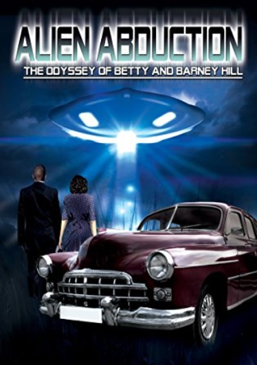 Alien Abduction - The Odyssey of Betty and Barny Hill