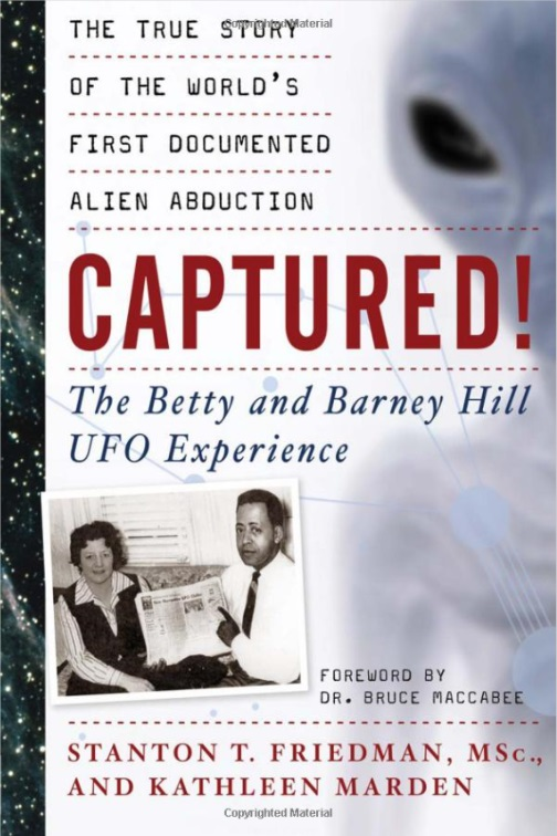 Captured!  The Betty and Barney Hill UFO Experience